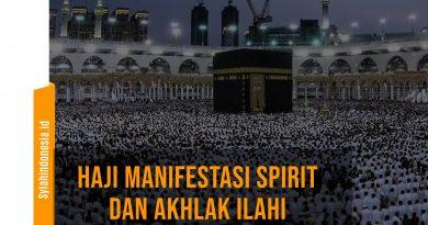Haji Manifestasi Spirit dan Akhlak Ilahi